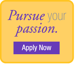 Pursue Your Passion Apply Now