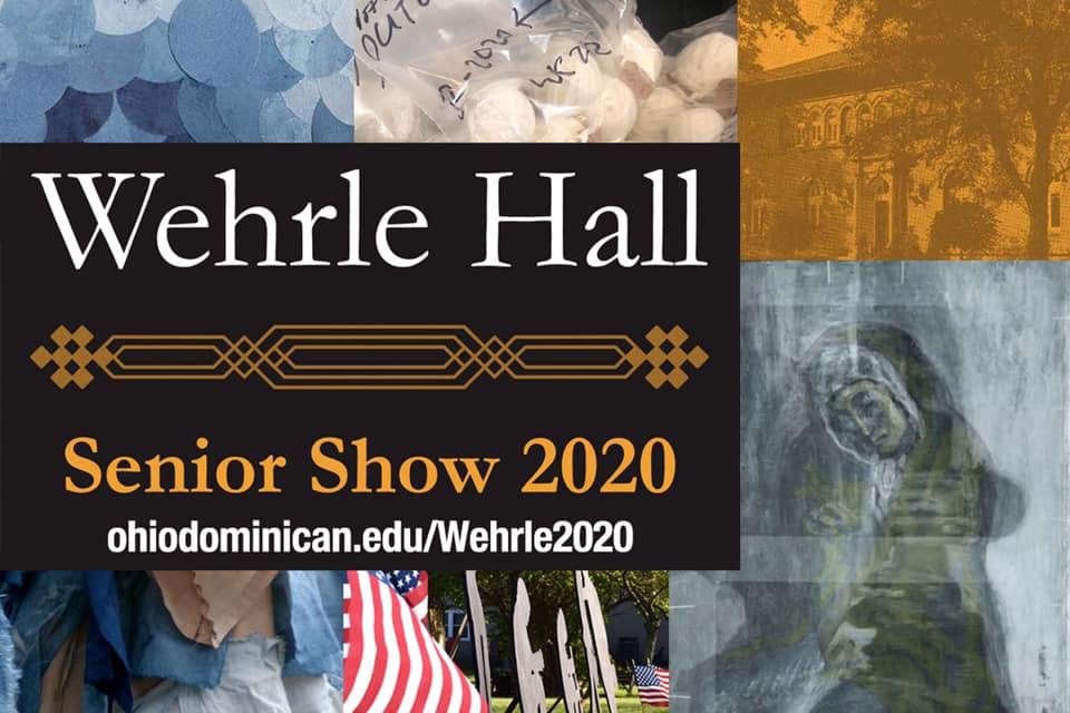 Wehrle Hall Senior Show 2020