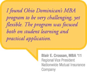 """I found Ohio Dominican's MBA program to be very challenging, yet flexible. The program was focused both on student learning and practical application."